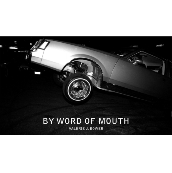 By Word of Mouth by Valerie J. Bower